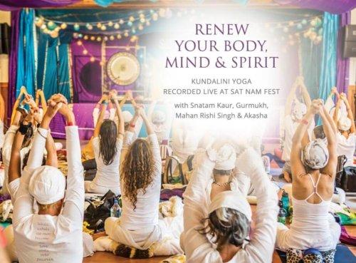 Kundalini Yoga U - Renew Your Body, Mind and Spirit - Recorded Live at Sat Nam Fest