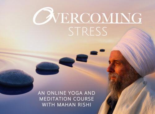 Overcoming Stress - A Kundalini Yoga U Online Course with Mahan Rishi