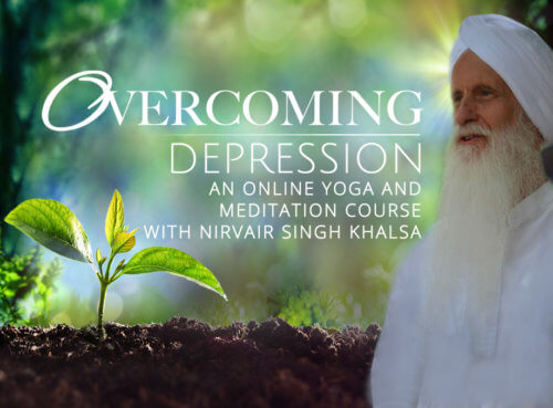 Overcoming Depression - A Kundalini Yoga U Online Course with Nirvair Singh