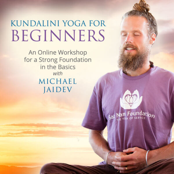 Kundalini Yoga For Beginners - A Kundalini Yoga U Course with Michael Jaidev