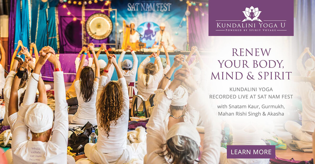 Renew Your Body, Mind and Spirit - Experience Sat Nam Fest on